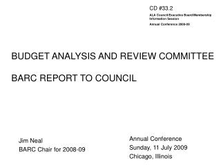 BUDGET ANALYSIS AND REVIEW COMMITTEE BARC REPORT TO COUNCIL