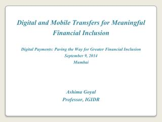 Digital and Mobile Transfers for Meaningful Financial Inclusion