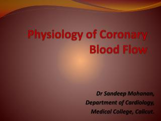 Physiology of Coronary Blood Flow