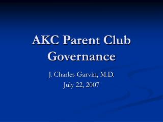 AKC Parent Club Governance