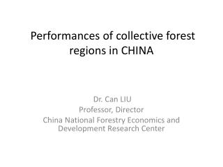Performances  of collective forest regions in  CHINA