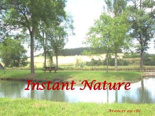 Instant Nature