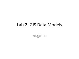 Lab 2: GIS Data Models