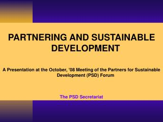 PARTNERING AND SUSTAINABLE DEVELOPMENT