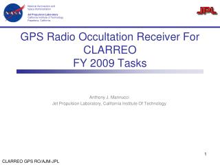 GPS Radio Occultation Receiver For CLARREO FY 2009 Tasks