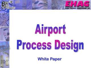 Airport Process Design