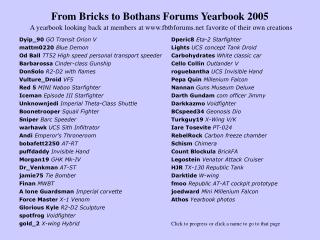 From Bricks to Bothans Forums Yearbook 2005