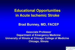 Educational Opportunities  in Acute Ischemic Stroke