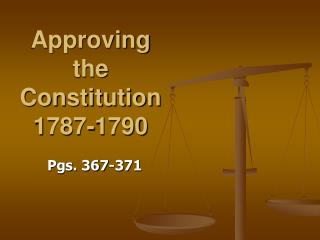 Approving the Constitution 1787-1790