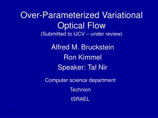 Over-Parameterized Variational Optical Flow (Submitted to IJCV – under review)