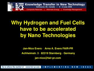 Why Hydrogen and Fuel Cells have to be accelerated  by Nano Technologies