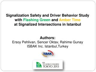 Signalization Safety and Driver Behavior Study  with  Flashing Green  and  Amber Time
