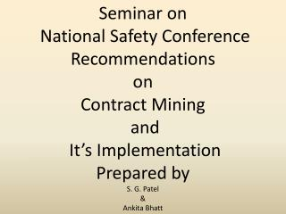 Seminar on  National Safety Conference Recommendations  on  Contract Mining  and
