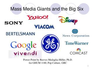 Mass Media Giants and the Big Six