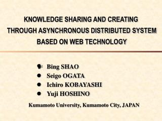 KNOWLEDGE SHARING AND CREATING  THROUGH ASYNCHRONOUS DISTRIBUTED SYSTEM  BASED ON WEB TECHNOLOGY