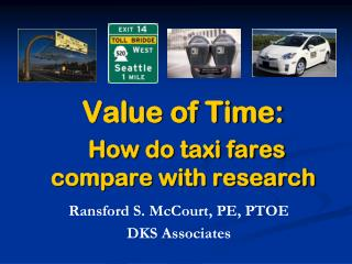 Value of Time: How do taxi fares compare with research