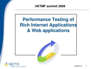Performance Testing of  Rich Internet Applications  & Web applications