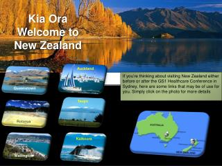 Kia  Ora Welcome to  New Zealand