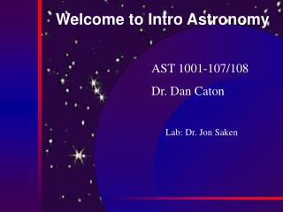Welcome to Intro Astronomy