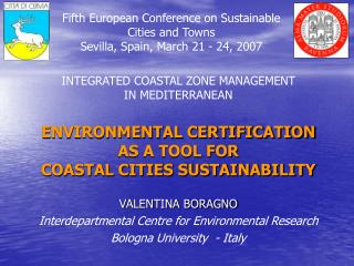 ENVIRONMENTAL CERTIFICATION AS A TOOL FOR COASTAL CITIES SUSTAINABILITY