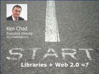 Libraries + Web 2.0 =?