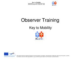 Observer Training