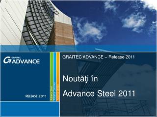 Nout ăţ i Advance Steel 2011