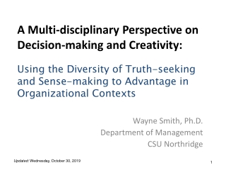 A Multi-disciplinary Perspective on Decision-making and Creativity: