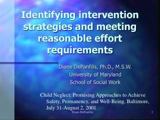 Identifying intervention strategies and meeting reasonable effort requirements