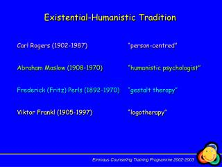 Existential-Humanistic Tradition