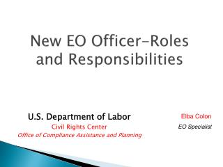 New EO Officer-Roles and Responsibilities