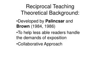 Reciprocal Teaching Theoretical Background:
