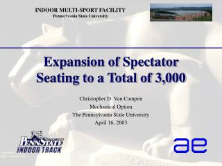 Expansion of Spectator Seating to a Total of 3,000