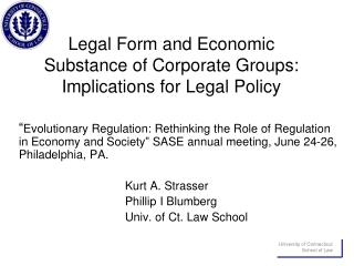 Legal Form and Economic Substance of Corporate Groups: Implications for Legal Policy