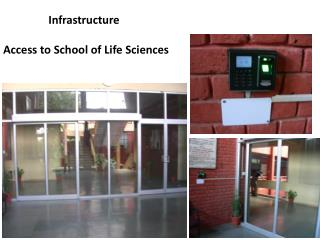 Infrastructure   Access to School of Life Sciences