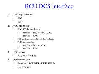 RCU DCS interface