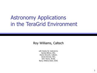 Astronomy Applications  in the TeraGrid Environment
