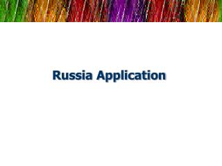 Russia Application