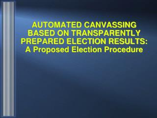 Need for Automated Elections