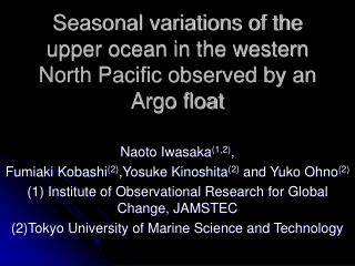 Seasonal variations of the upper ocean in the western North Pacific observed by an Argo float