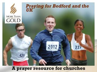 Praying for Bedford and the UK