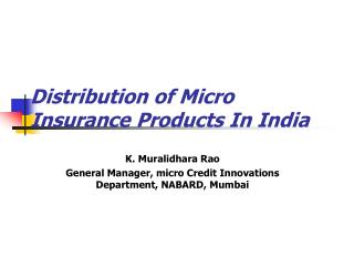 Distribution of Micro Insurance Products In India