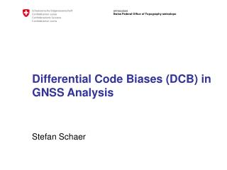 Differential Code Biases (DCB) in GNSS Analysis