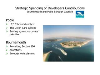Strategic Spending of Developers Contributions Bournemouth and Poole Borough Councils