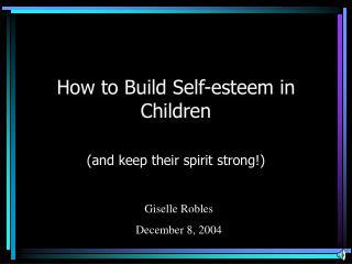 How to Build Self-esteem in Children