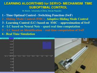 LEARNING ALGORITHMS for SERVO- MECHANISM TIME SUBOPTIMAL CONTROL