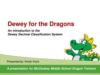 Dewey for the Dragons