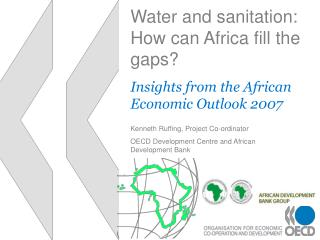 Water and sanitation: How can Africa fill the gaps?