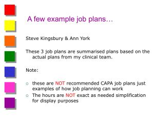 A few example job plans…