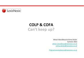 COLP & COFA Can't keep up?